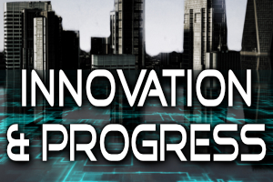 Innovation & Progress